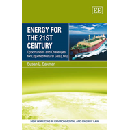Energy for the 21st Century: Opportunities and Challenges for Liquefied Natural Gas (LNG) (BOK)