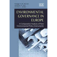 Environmental Governance in Europe: A Comparative Analysis of New Environmental Policy Instruments (BOK)