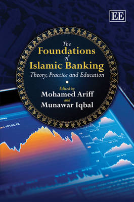 The Foundations of Islamic Banking: Theory, Practice and Education (BOK)