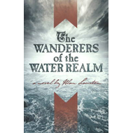 Wanderers of the Water Realm (BOK)