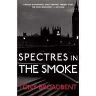Spectres in the Smoke (BOK)