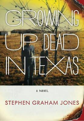 Growing Up Dead in Texas (BOK)