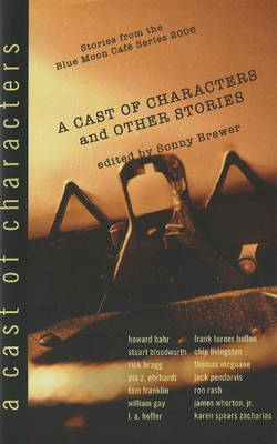 Cast of Characters & Other Stories (BOK)