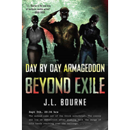 Beyond Exile: Day by Day Armageddon (BOK)