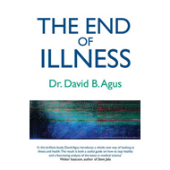 The End of Illness: A New Perspective on Health That Changes Everything (BOK)