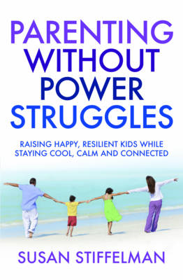 Parenting Without Power Struggles (BOK)