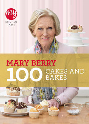My Kitchen Table: 100 Cakes and Bakes (BOK)