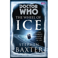 Doctor Who: The Wheel of Ice (BOK)