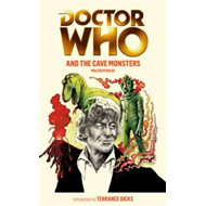 Doctor Who and the Cave Monsters (BOK)