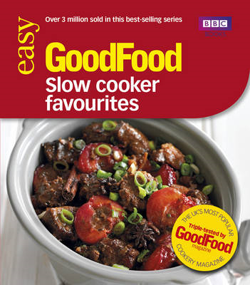 Good Food: Slow Cooker Favourites: Triple-tested Recipes (BOK)
