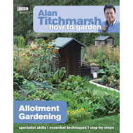 Alan Titchmarsh How to Garden: Allotment Gardening (BOK)