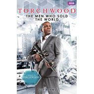 Torchwood: The Men Who Sold the World (BOK)