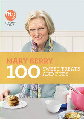 My Kitchen Table: 100 Sweet Treats and Puds (BOK)