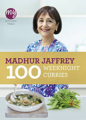 My Kitchen Table: 100 Weeknight Curries (BOK)
