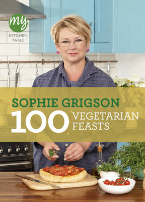 My Kitchen Table: 100 Vegetarian Feasts (BOK)