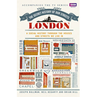 The Secret History of Our Streets: London (BOK)