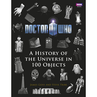 Doctor Who: A History of the Universe in 100 Objects (BOK)