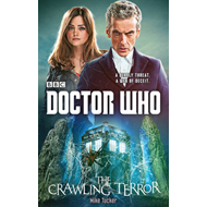 Doctor Who: the Crawling Terror (12th Doctor Novel) (BOK)