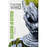 Doctor Who: Scales of Injustice (BOK)