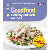 Good Food: Healthy Chicken Recipes (BOK)
