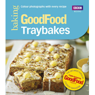 Good Food: Traybakes (BOK)