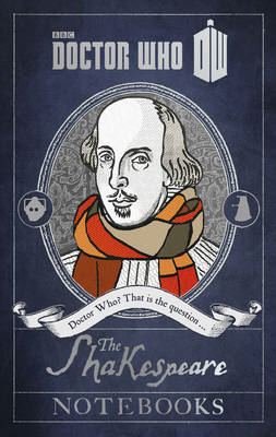 Doctor Who: The Shakespeare Notebooks (BOK)