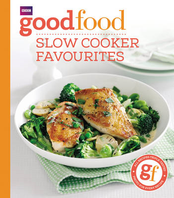 Good Food: Slow cooker favourites (BOK)
