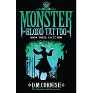 Monster Blood Tattoo: Factotum (BOK)