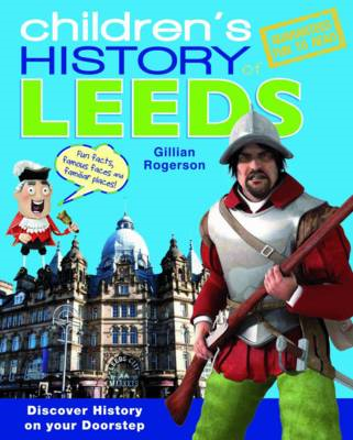 Children's History of Leeds (BOK)