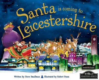Santa is Coming to Leicestershire (BOK)