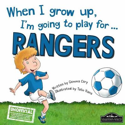 When I Grow Up, I'm Going to Play for ... Rangers (BOK)