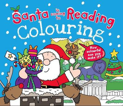 Santa is Coming to Reading Colouring Book (BOK)
