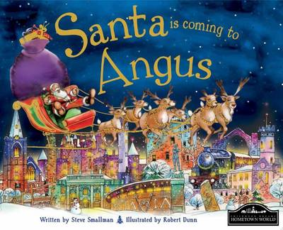 Santa is Coming to Angus (BOK)