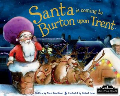Santa is Coming to Burton Upon Trent (BOK)