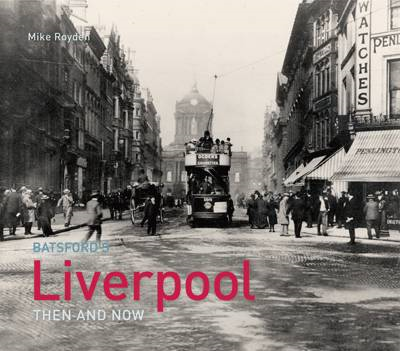 Liverpool Then and Now (BOK)