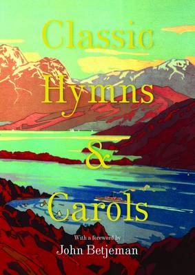 Classic Hymns and Carols (BOK)
