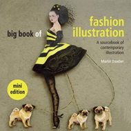 Big Book of Fashion Illustration: A Sourcebook of Contemporary Illustration (BOK)