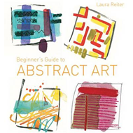 Beginner's Guide to Abstract Art (BOK)