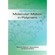 Introduction to Molecular Motion in Polymers (BOK)