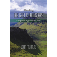 Reading the Gaelic Landscape (BOK)
