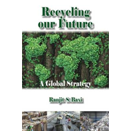 Recycling Our Future (BOK)