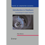 Introduction to Databases: From Biological to Spatio-temporal (BOK)