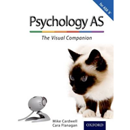 Complete Companions: AS Visual Companion for AQA A Psycholog (BOK)
