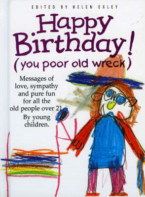 Happy Birthday! (You Poor Old Wreck) (BOK)