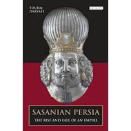 Sasanian Persia: The Rise and Fall of an Empire (BOK)