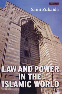 Law and Power in the Islamic World (BOK)