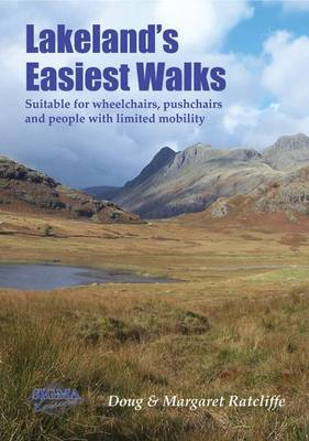 Lakeland's Easiest Walks: Suitable for Wheelchairs, Pushchairs and People with Limited Mobility (BOK)