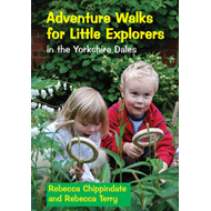 Adventure Walks for Little Explorers: In the Yorkshire Dales (BOK)