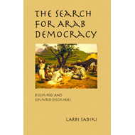 The Search for Arab Democracy (BOK)