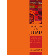 Landscapes of the Jihad: Militancy, Morality and Modernity (BOK)